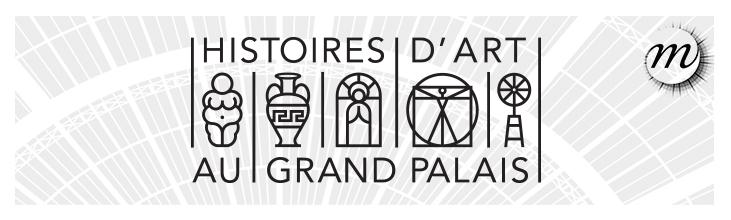 Grand Palais - Histoire de l'Art